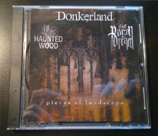 Donkerland / Haunted Wood - Pieces of Landscape