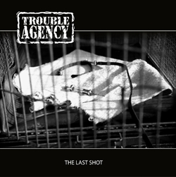 Trouble Agency - The Last Shot