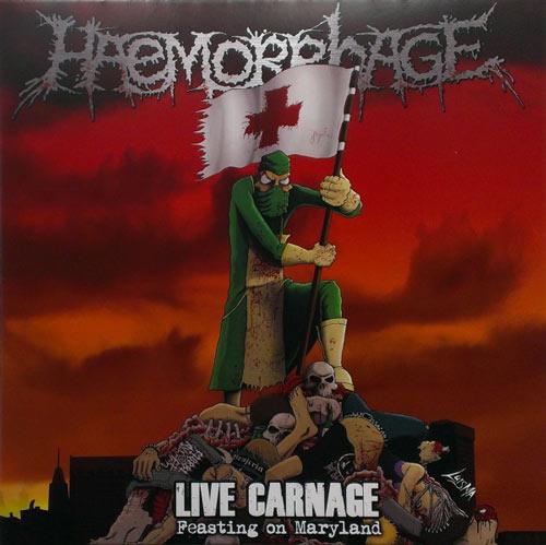 Haemorrhage - Live Carnage: Feasting on Maryland