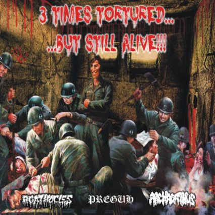 Agathocles / Preguh - 3 Times Tortured... ...but Still Alive