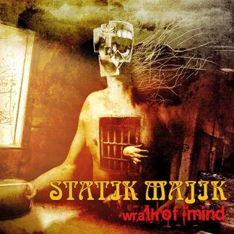 Statik Majik - The Wrath of Mind