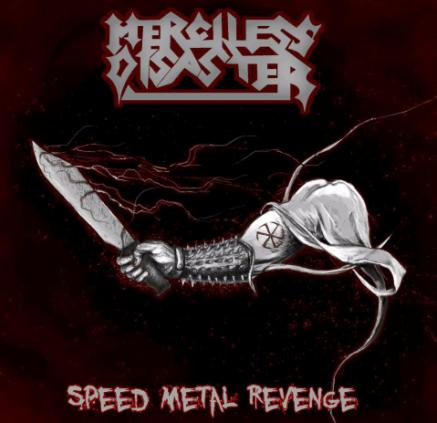 Merciless Disaster - Speed Metal Revenge