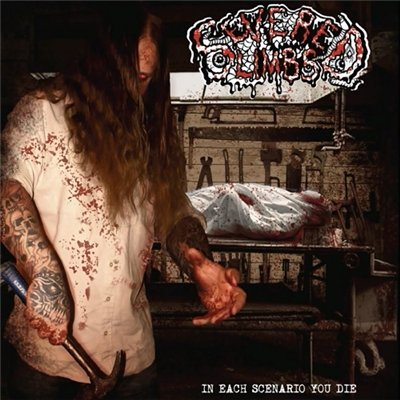 Severed Limbs - In Each Scenario You Die
