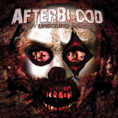 Afterblood - Of Unsound Minds