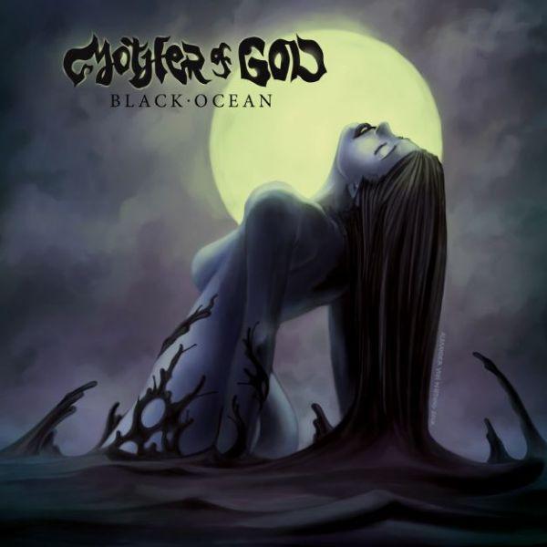 Mother of God - Black Ocean