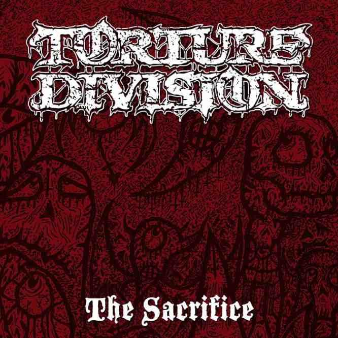 Torture Division - The Sacrifice