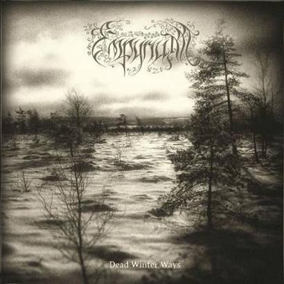 Empyrium - Dead Winter Ways