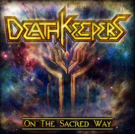 Death Keepers - On the Sacred Way