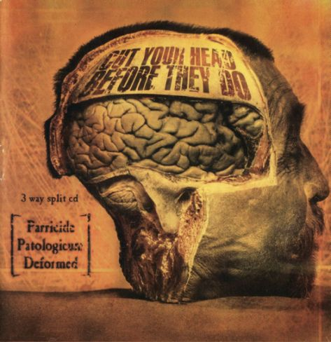 Parricide / Deformed / Patologicum - Cut Your Head Before They Do