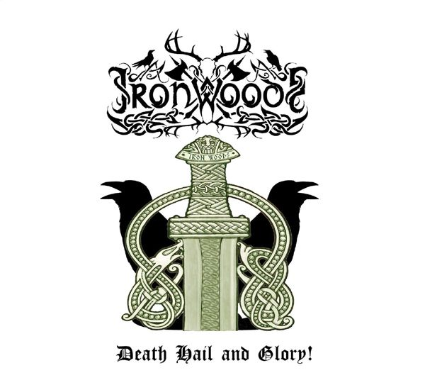 Iron Woods - Death Hail and Glory!