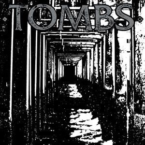 Tombs - Tombs