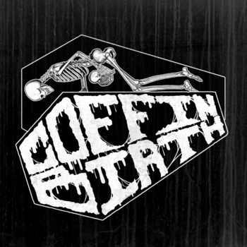Coffin Birth - Coffin Birth