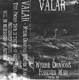 Valar - Where Dragons Forever War