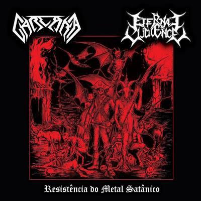 Carcará / Eternal Violence - Resistência do Metal Satânico