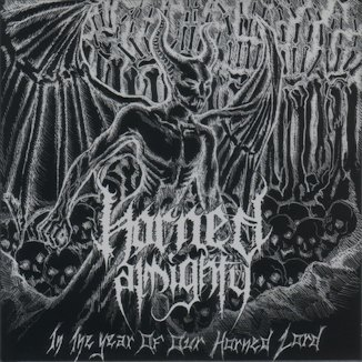 Horned Almighty - In the Year of Our Horned Lord