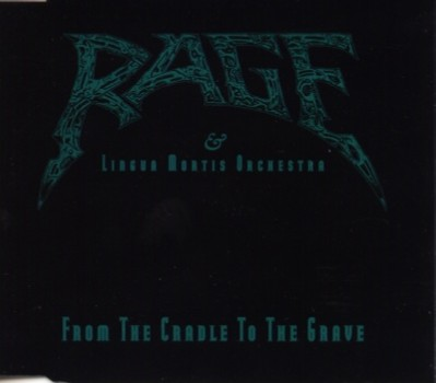 Rage - From the Cradle to the Grave