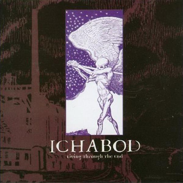 Ichabod - Living Through the End