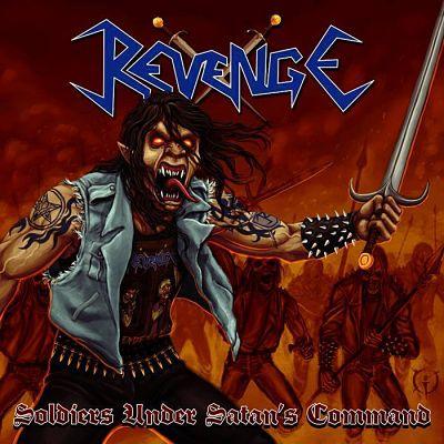 Revenge - Soldiers Under Satan's Command