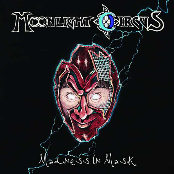 Moonlight Circus - Madness in Mask