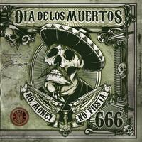 Dia de los Muertos - No Money No Fiesta