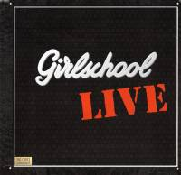 Girlschool - Girlschool Live