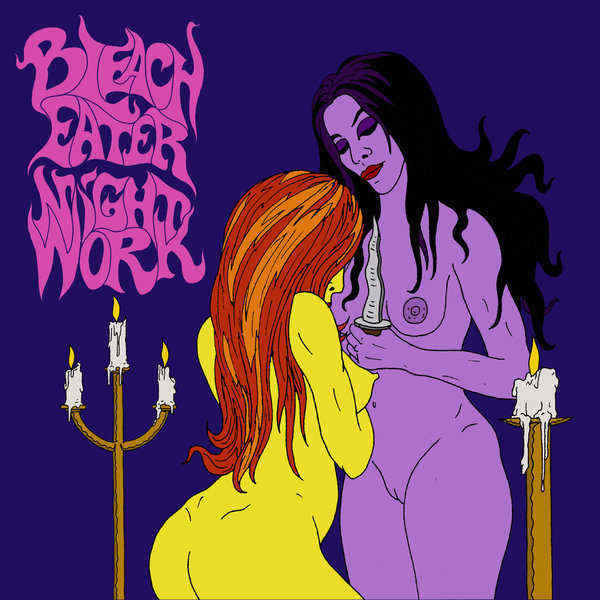 Bleach Eater - Night Work
