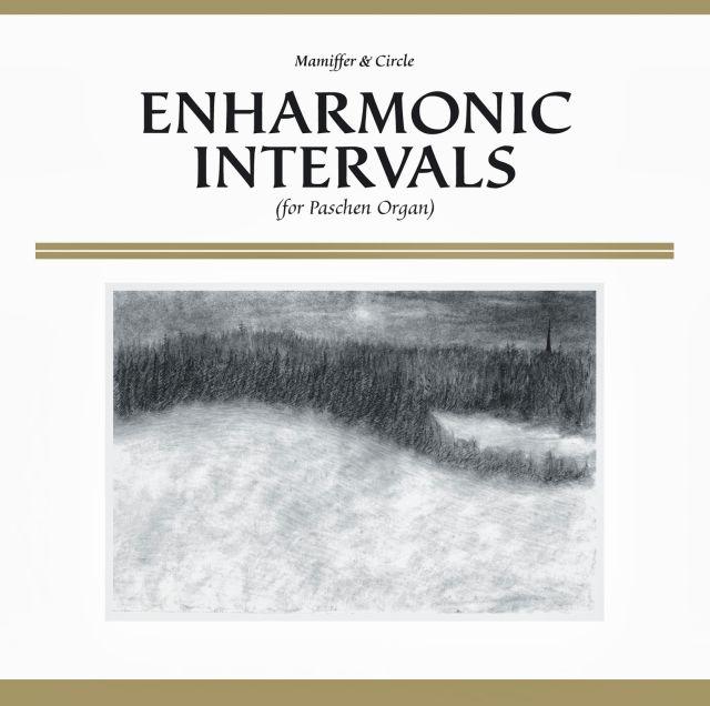 Circle - Enharmonic Intervals (For Paschen Organ)