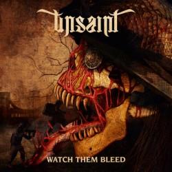 Unsaint - Watch Them Bleed