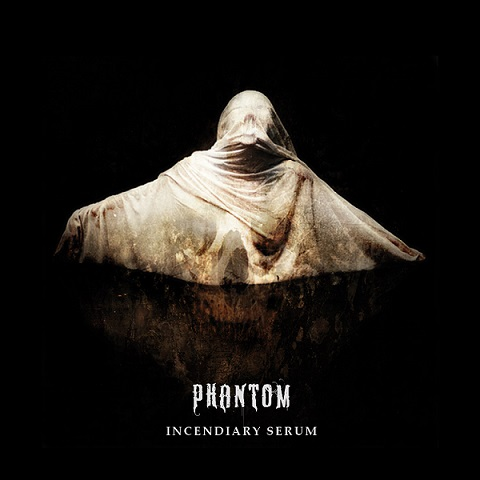 Phantom - Incendiary Serum