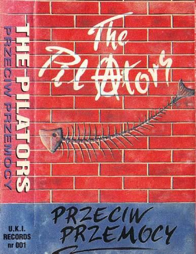 The Pilators - Przeciw przemocy