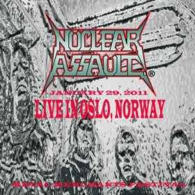 Nuclear Assault - Metal Merchants Festival: Live in Oslo, Norway January 29, 2011
