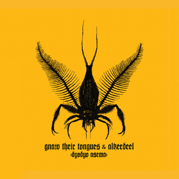 Gnaw Their Tongues / Alkerdeel - Dyodyo Asema