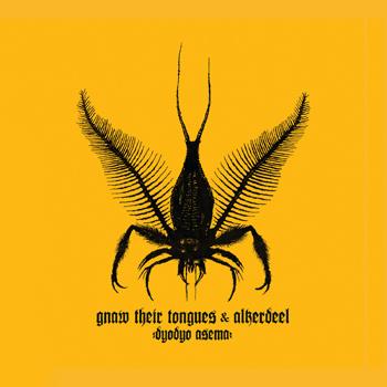 Gnaw Their Tongues / Alkerdeel - Dyodyo Asema