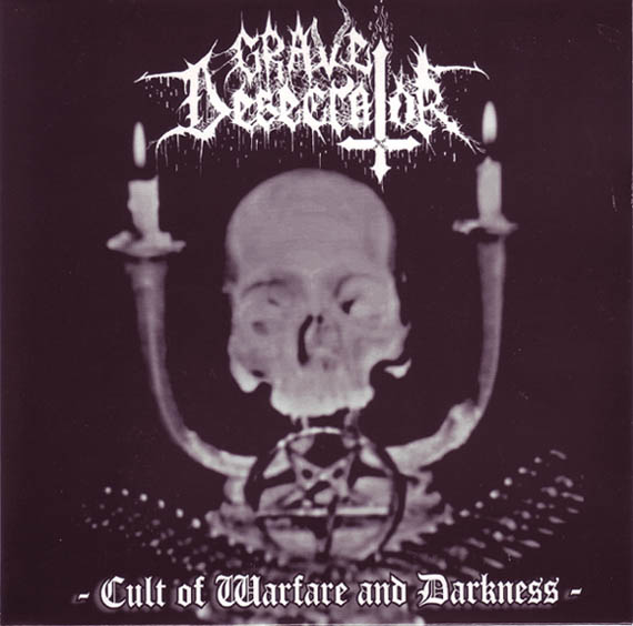 Grave Desecrator - Cult of Warfare and Darkness