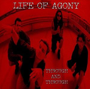 Life of Agony - Through and Through