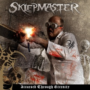 Sklepmaster - Accursed Through Eternity