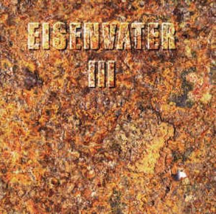 Eisenvater - III