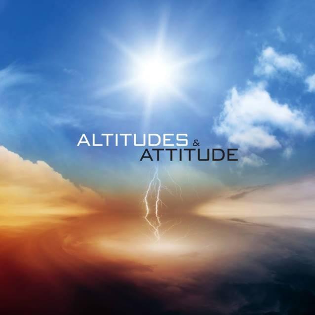 Altitudes & Attitude - Altitudes & Attitude