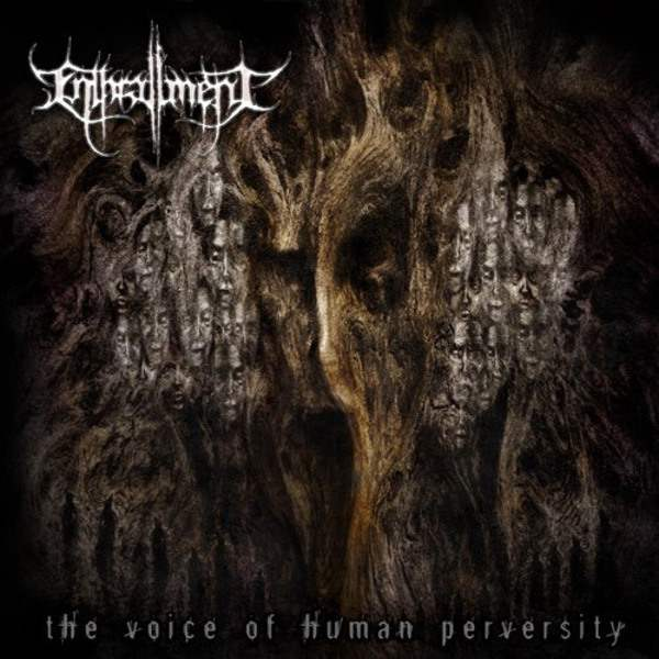 Enthrallment-The Voice Of Human Perversity-2014-BERC Download