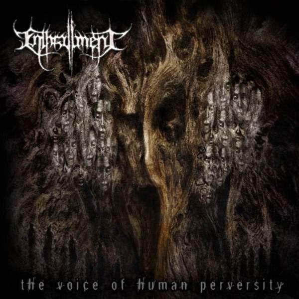 Enthrallment - The Voice of Human Perversity
