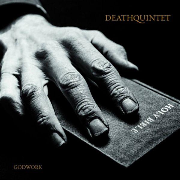 Deathquintet - Godwork