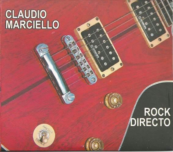 Claudio Marciello - Rock directo
