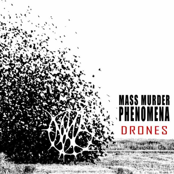 Mass Murder Phenomena - Drones