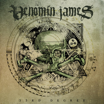 Venomin James - 33rd Degree