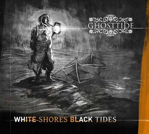 Ghosttide - White Shores, Black Tides