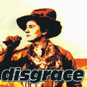 Disgrace - If You're Looking for Trouble