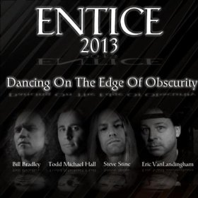 Entice - Dancing on the Edge of Obscurity