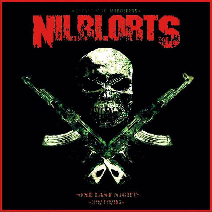 Nilblorts - One Last Night