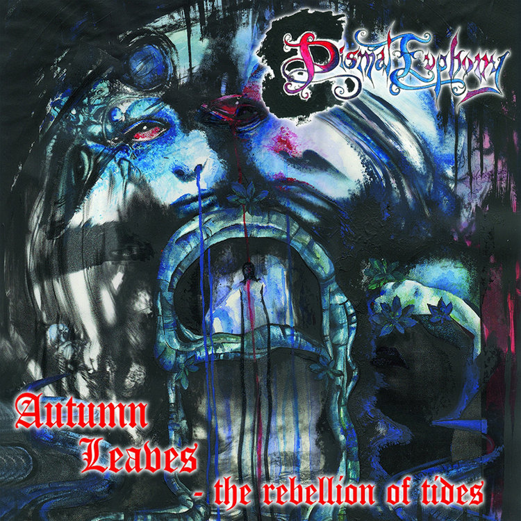 Dismal Euphony - Autumn Leaves - The Rebellion of Tides