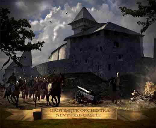 Grotesque Orchestra - Nevytske Castle